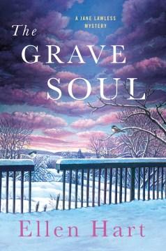 The grave soul / Ellen Hart - Ellen Hart