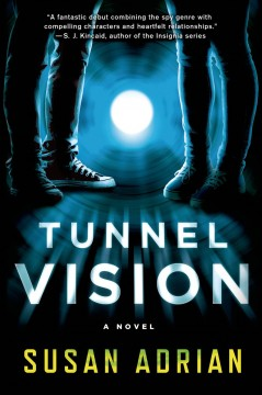 Tunnel vision : a novel - Susan Adrian