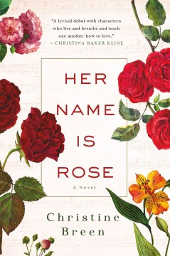 Her Name Is Rose - Christine Breen