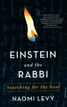 Einstein and the Rabbi : Searching for the Soul - Naomi Levy
