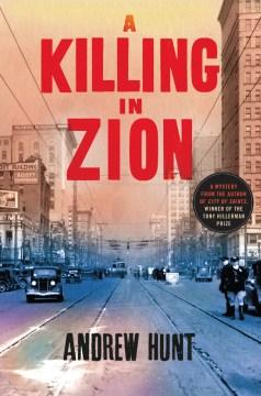 Killing in Zion - Andrew Hunt