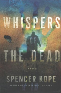 Whispers of the dead - Spencer Kope
