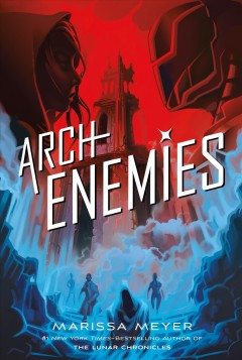 Archenemies - Marissa Meyer