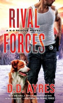 Rival forces - D. D Ayres