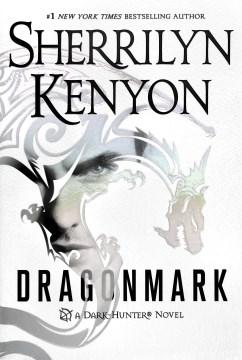 Dragonmark A Dark-Hunter Novel - Sherrilyn Kenyon