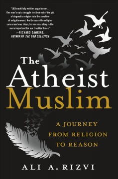 Atheist Muslim : A Journey from Religion to Reason - Ali Amjad Rizvi
