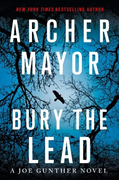 Bury the Lead - Archer Mayor