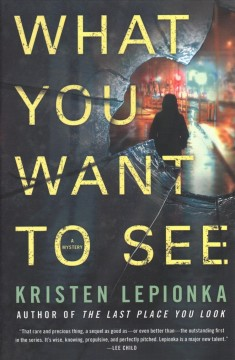 What you want to see - Kristen Lepionka