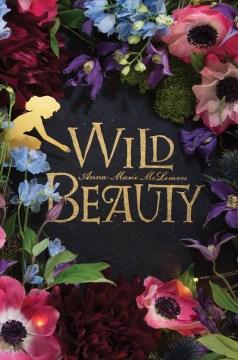 Wild beauty - Anna-marie Mclemore