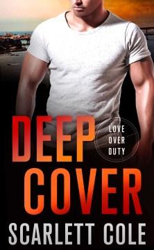 Deep cover - Scarlett. author Cole