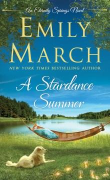 A Stardance summer - Emily March