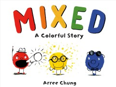 Mixed : a colorful story - Arree Chung