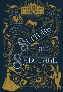 Suitors and sabotage - Cindy Anstey