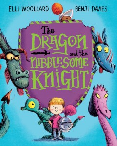 The dragon and the nibblesome knight - Elli Woollard