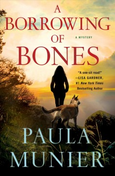 Borrowing of Bones - Paula Munier