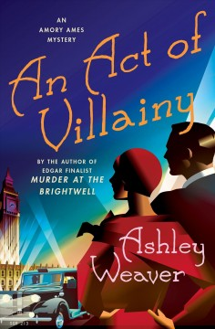Act of Villainy - Ashley Weaver