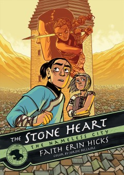 Nameless City Volume 2, The stone heart - Faith Erin Hicks