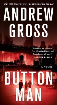 Button Man A Novel : - Andrew Gross