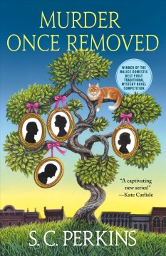 Murder once removed - S. C.author.(Stephanie C.) Perkins