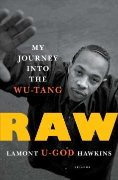 Raw : My Journey into the Wu-Tang - Lamont Hawkins