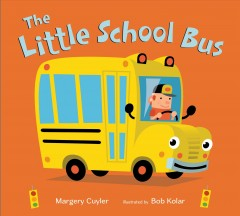 The little school bus - Margery Cuyler
