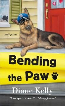 Bending the paw - Diane Kelly