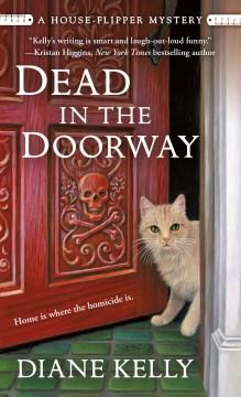 Dead in the Doorway - Diane Kelly