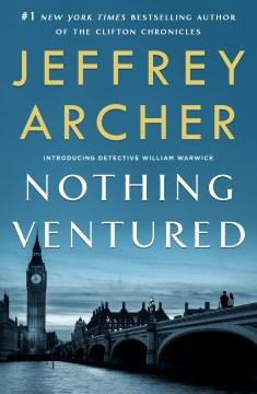 Nothing ventured - Jeffrey Archer