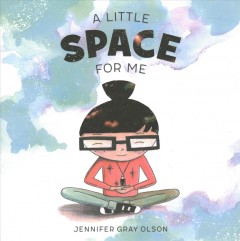 A little space for me - Jennifer Gray Olson