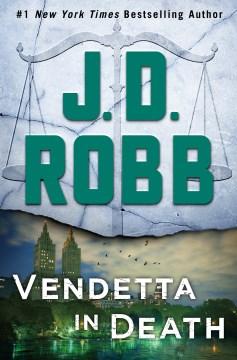Vendetta in death - J. D Robb