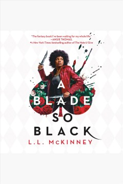 A blade so black - L. L.author.(Leatrice L.) McKinney
