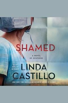 Shamed : a novel of suspense - Linda Castillo