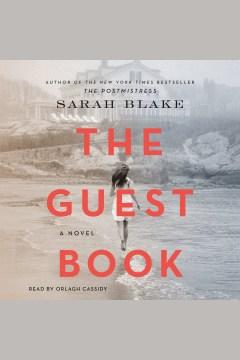 The guest book : a novel - Sarah Blake