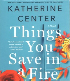 Things You Save in a Fire - Katherine; Plummer Center