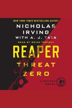 Reaper : threat zero : a sniper novel - Nicholas Irving
