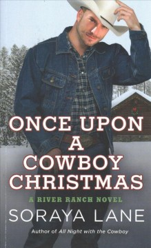Once upon a Cowboy Christmas - Soraya Lane