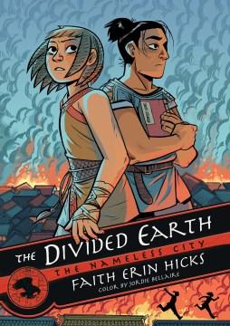 Nameless City Volume 3, The divided earth - Faith Erin Hicks
