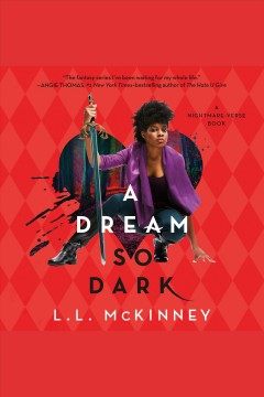 A dream so dark - L. L.author.(Leatrice L.) McKinney