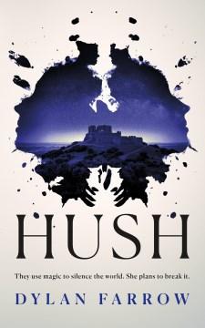 Hush - Dylan Farrow