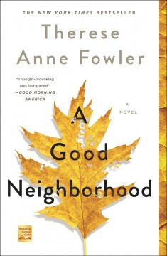 A good neighborhood - Therese Fowler