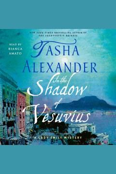 In the shadow of Vesuvius - Tasha Alexander