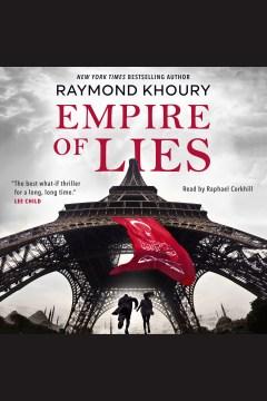 Empire of lies - Raymond Khoury