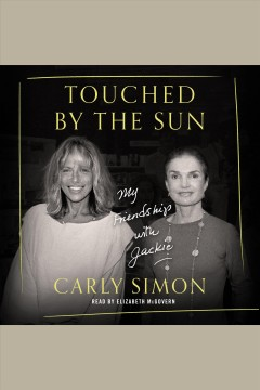 Touched by the Sun - Carly Simon