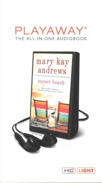 Sunset beach : a novel - Mary Kay Andrews