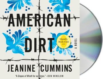 American dirt : a novel - Jeanine Cummins