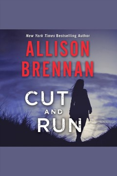 Cut and run - Allison Brennan