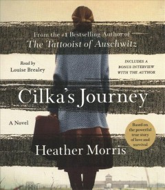 Cilka's Journey - Heather; Brealey Morris