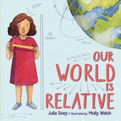 Our world is relative - Julia Sooy