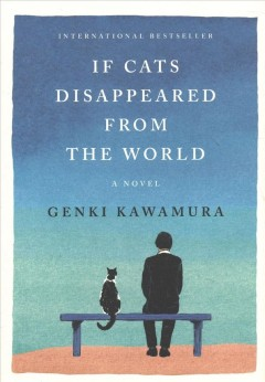If Cats Disappeared from the World - Genki; Selland Kawamura