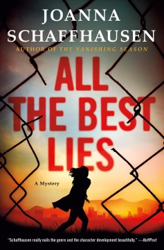 All the best lies - Joanna Schaffhausen